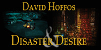 David Hoffos - Disaster & Desire